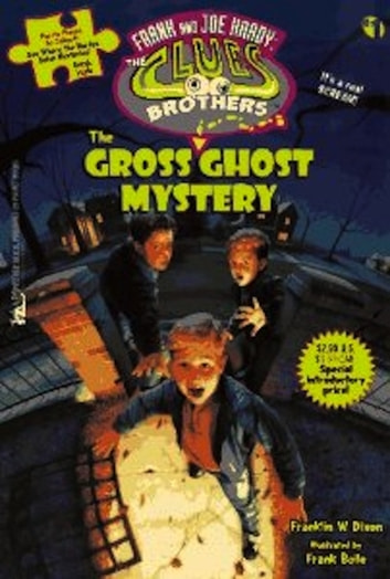 The Gross Ghost Mystery ebook by Franklin W. Dixon