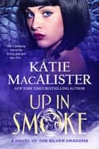Up in Smoke ebook by Katie MacAlister