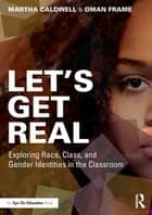 Let's Get Real ebook by Martha Caldwell,Oman Frame