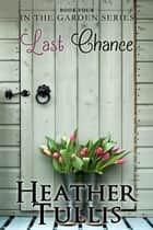 Last Chance ebook by Heather Tullis