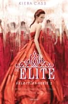 De elite ebook by Kiera Cass, Hanneke van Soest