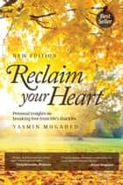 Reclaim Your Heart 電子書 by Yasmin Mogahed