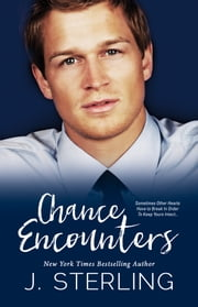 Chance Encounters ebook by J. Sterling