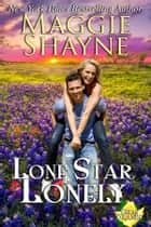 Lone Star Lonely - Book 6 ebook by