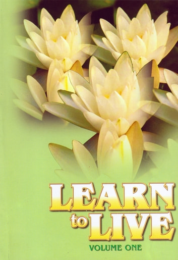Learn to Live: Volume One ebook by Swami Jagadatmananda