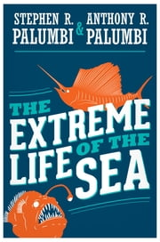 The Extreme Life of the Sea ebook by Kobo.Web.Store.Products.Fields.ContributorFieldViewModel