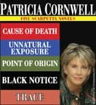 Patricia Cornwell FIVE SCARPETTA NOVELS ebook by Patricia Cornwell