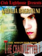 THE CHAIN LETTER: THE WHISPERER BOOK II ebook by Nadalia Bagratuni, Anna Bird