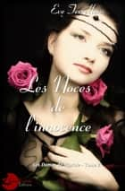 Les Noces de l'Innocence - Les Dames de Riprole tome 2 ebook by Eve Terrellon