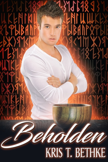 Beholden ebook by Kris T. Bethke