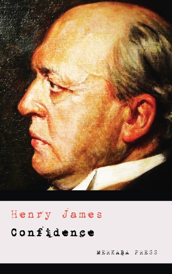 Confidence ebook by Henry James