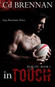 In Touch - Play On, #1 ebook by Cd Brennan