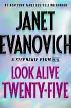 Kobo ebooks audiobooks ereaders and reading apps look alive twenty five a stephanie plum novel ebook by janet evanovich fandeluxe Image collections