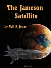 The Jameson of Satellite ebook by Neil R. Jones