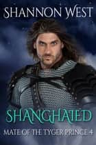Shanghaied ebook by Shannon West