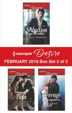 Harlequin Desire February 2019 - Box Set 2 of 2 - An Anthology 電子書 by Sarah M. Anderson, Catherine Mann, Cat Schield
