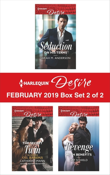 Harlequin Desire February 2019 - Box Set 2 of 2 - An Anthology ebook by Sarah M. Anderson,Catherine Mann,Cat Schield