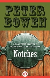 Notches ebook by Peter Bowen