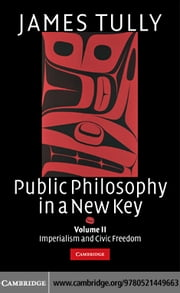 Public Philosophy in a New Key v2 ebook by Tully,James