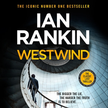 Westwind - The classic lost thriller audiobook by Ian Rankin