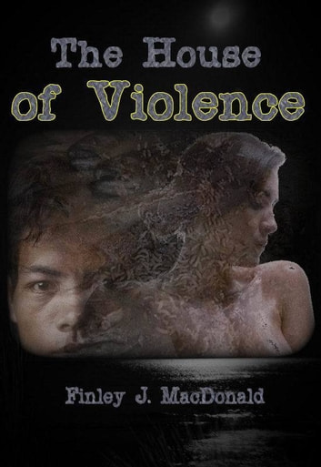 The House of Violence ebook by Finley MacDonald