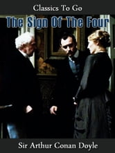The Sign of the Four - Revised Edition of Original Version ebook by Arthur Conan Doyle