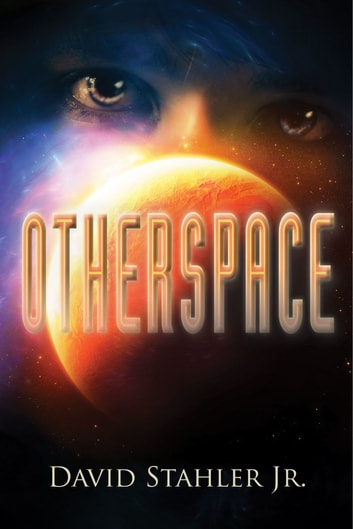 Otherspace: Book Three of the Truesight Trilogy ebook by David Stahler Jr