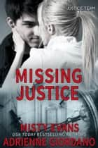 Missing Justice ebook by Adrienne Giordano, Misty Evans