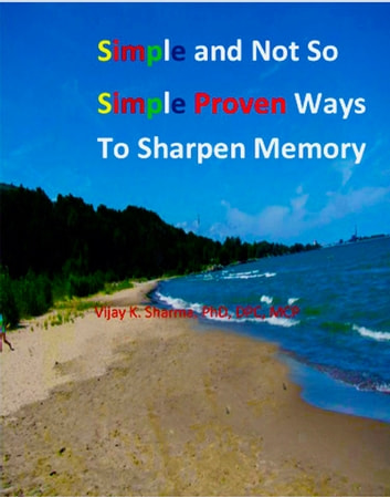 Simple and Not So Simple Proven Ways to Sharpen Memory ebook by Vijay Sharma