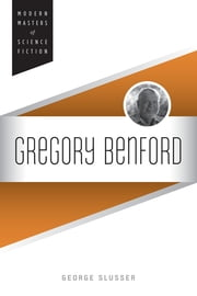 Gregory Benford ebook by George Slusser