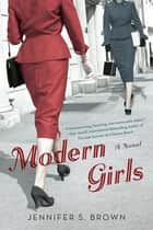 Modern Girls ebook by Jennifer S. Brown