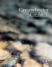 Groundwater Science ebook by Fitts, Charles R.