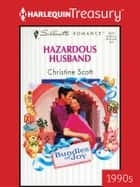 Hazardous Husband ebook by Christine Scott