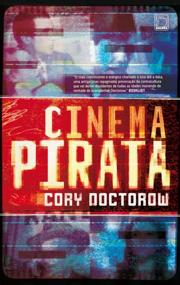 Cinema pirata ebook by Cory Doctorow