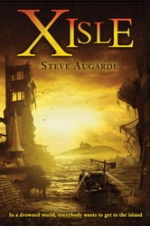 X-Isle ebook by Steve Augarde