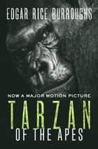 Tarzan of the Apes ebook by Edgar Rice Burroughs