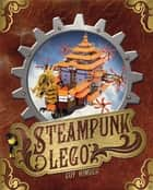 Steampunk LEGO ebook by Guy Himber