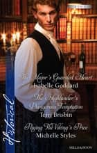 The Major's Guarded Heart/The Highlander's Dangerous Temptation/Paying The Viking's Price ebook by Isabelle Goddard, Terri Brisbin, Michelle Styles