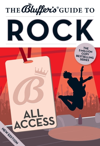The Bluffer's Guide to Rock Music ebook by Eamonn Forde