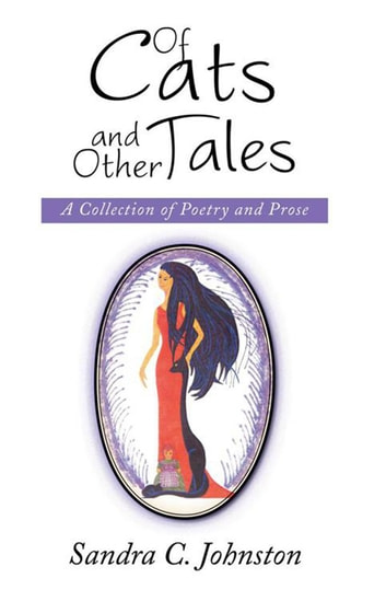 Of Cats and Other Tales - A Collection of Poetry and Prose ebook by Sandra C. Johnston