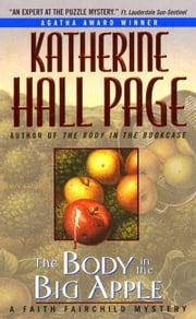 The Body In The Big Apple - A Faith Fairchild Mystery ebook by Katherine Hall Page