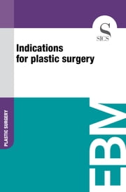 Indications for Plastic Surgery ebook by Sics Editore