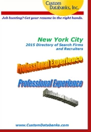 New York City 2015 Directory of Search Firms and Recruiters ebook by Jane Lockshin