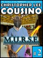 M.u.r.s.e. #2 ebook by Christopher Lee Cousino