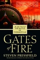 Gates of Fire ebook by Steven Pressfield