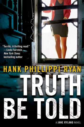 Truth Be Told - A Jane Ryland Novel ebook by Hank Phillippi Ryan