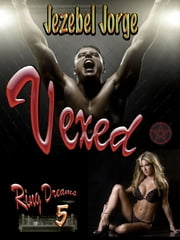 Vexed ebook by Jezebel Jorge