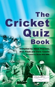 The Cricket Quiz Book ebook by Adam Pearson