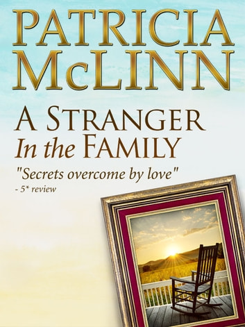 A Stranger in the Family (Bardville, Wyoming series) ebook by Patricia McLinn