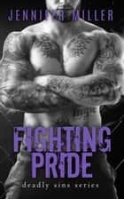 Fighting Pride ebook by Jennifer Miller
